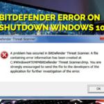 Bitdefender Error On Shutdown Windows 10