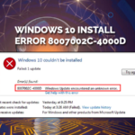 Windows 10 Install Error 8007002c-4000d