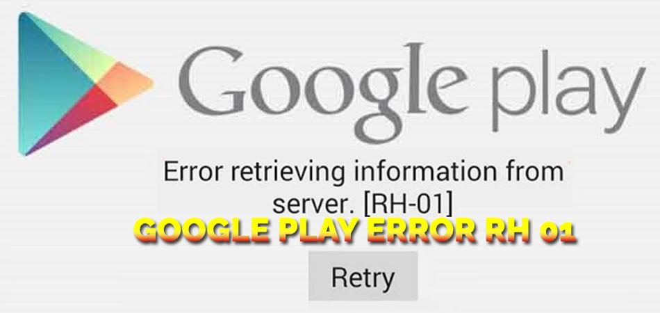 Google-Play-Error-RH-01