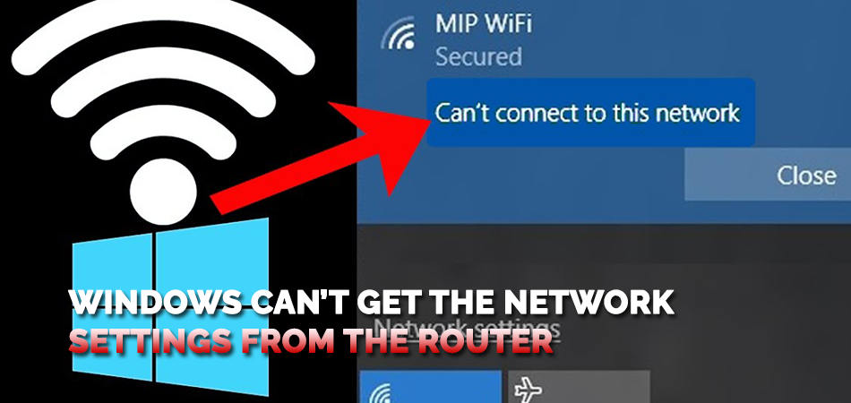 Windows Can't Get the Network Settings from the Router