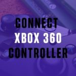 How to Connect Xbox 360 Controller to PC Without Receiver?