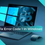 Fix Error Code 1 In Windows