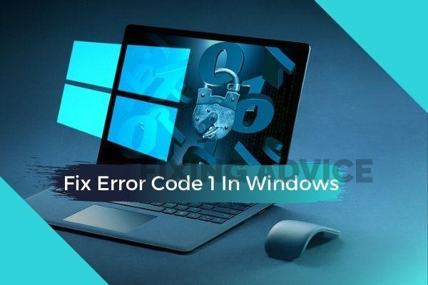 Fix Error Code 1 In Windows