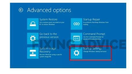 """""""Advanced options > Startup Settings > Restart"""