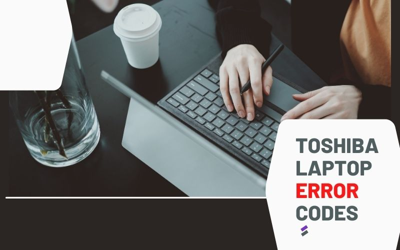 Toshiba Laptop Error Codes