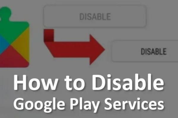 how to disable Google Play service