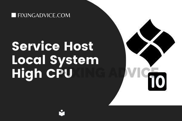 service host local system high CPU