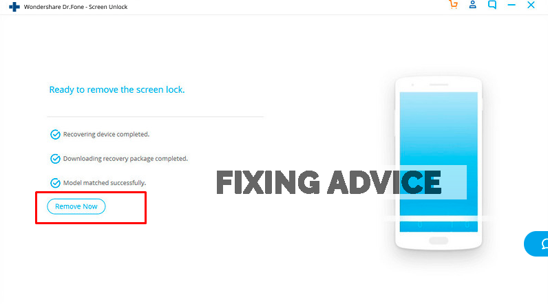 Now press on the Remove option to unlock the device without losing data
